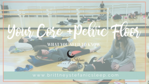 Core and pelvic floor after pregnancy