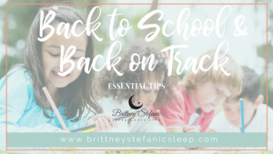 Kids going back to school and parents needing sleep help