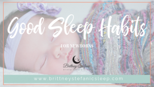 Healthy sleep for newborns
