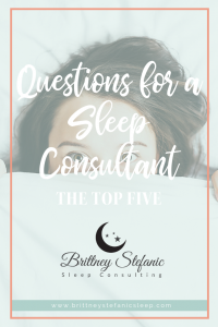 5 Top questions for a sleep consultant